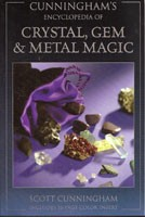 Cunninghams's Encyclopedia of Crystal, Gem and Metal Magic